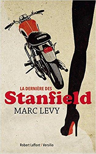 LA DERNIERE DES STANFIELD de Marc Levy 51cxa510