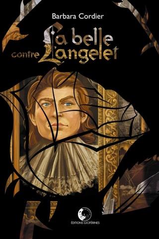 LA BELLE CONTRE L'ANGELET de Barbara Cordier Couv7210