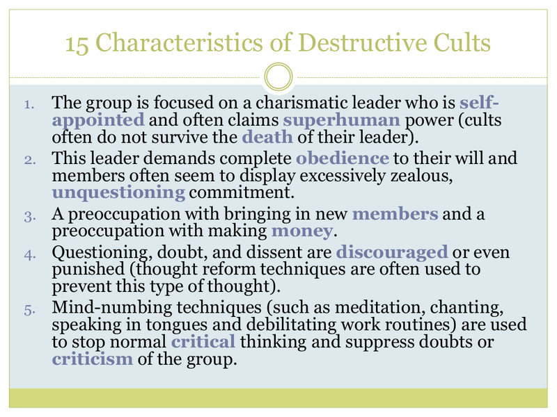 """15 Characteristics of Destructive Cults"" = One Who Knows/Richard McKim, Jr. 5/19/17 13216-10"