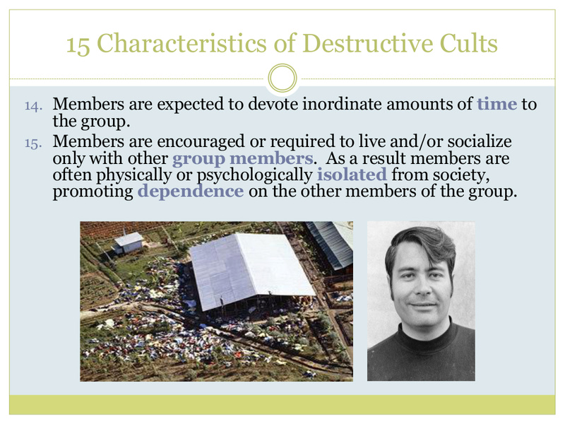 """15 Characteristics of Destructive Cults"" = One Who Knows/Richard McKim, Jr. 5/19/17 13216-14"
