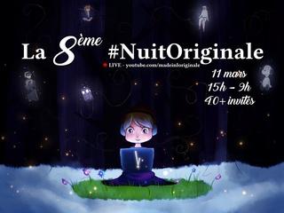 [Live] La 8ème Nuit Originale avec François Descraques (11 Mars 2017) 17021911