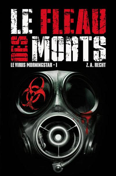 [Recht, Zachary Alan] Le virus Morningstar - Tome 1 : Le fléau des morts Le-fle11