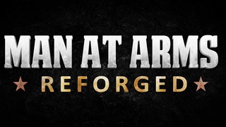 [Découverte chaine youtube] Man at Arms: Reforged Maxres11