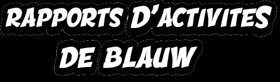 Rapports d'activités de Blauw Ra10