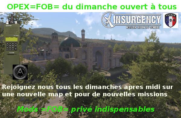 OPEX =FOB= du Dimanche OUVERT A TOUS Insurg10