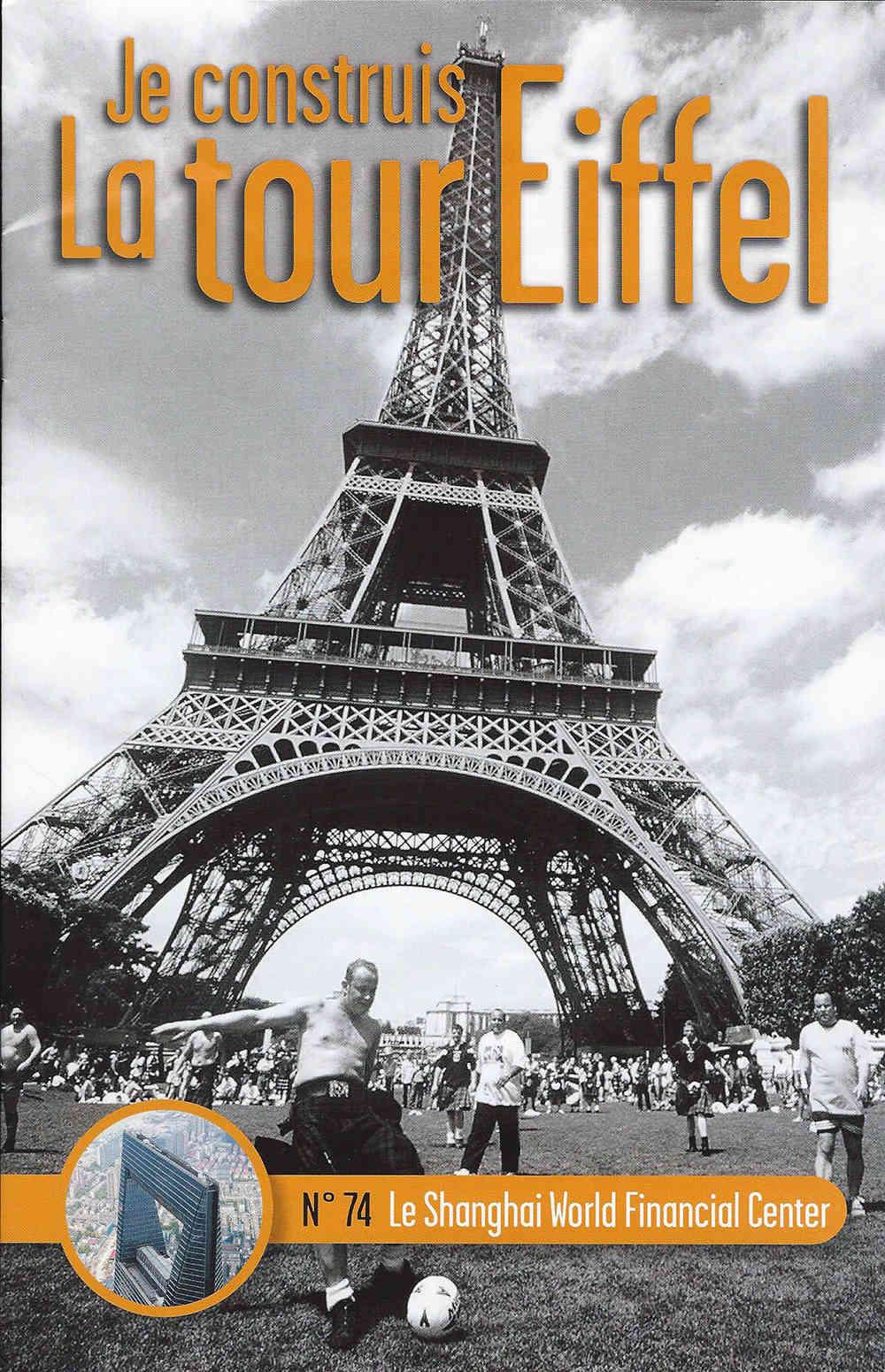Numéro 74 - Je construis la Tour Eiffel - Le Shangai World Financial Center 074-0110