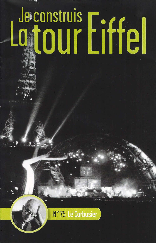 Numéro 75 - Je construis la Tour Eiffel - Le Corbusier 075-0110