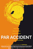 accident - Drame: PAR ACCIDENT Tylych24