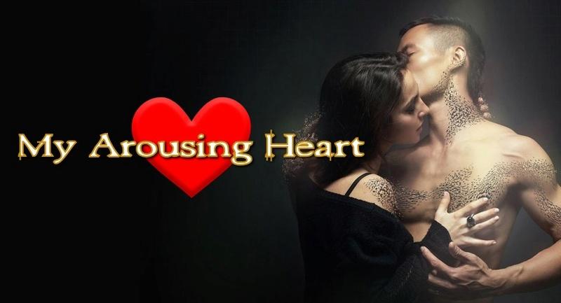 My Arousing Heart