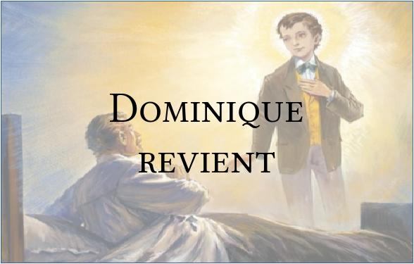 Dominique revient - St Dom. Savio Domini10