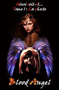 ANGEL Blood - Ainsi soit-il Tome 1 : La chute  41ta6y10