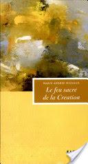 Le Feu Sacré de la Création par Marie-Andrée Michaud (.pdf) Conten10