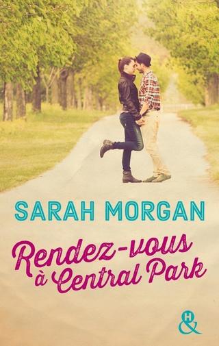 COUP DE FOUDRE A MANHATTAN (Tome 2) RENDEZ-VOUS A CENTRAL PARK de Sarah Morgan 97822812