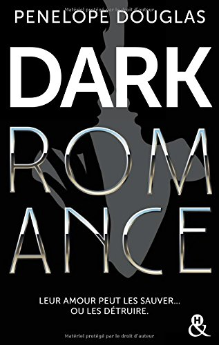 DARK ROMANCE de Penelope Douglas Dark_r10