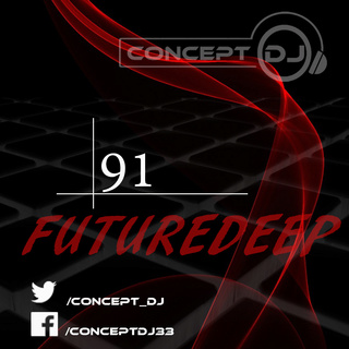 Concept - FutureDeep Vol. 091 (24.02.2017) 9110