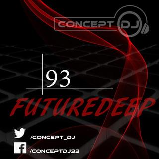 Concept - FutureDeep Vol. 093 (10.03.2017) 9310
