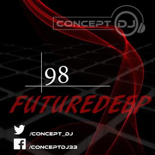 Concept - FutureDeep Vol. 098 (14.04.2017) 9810
