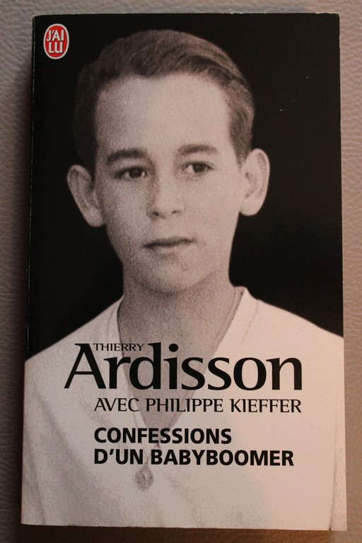 [Ardisson, Thierry et Kieffer, Philippe] Confessions d'un babyboomer Ardiss10