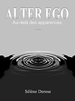 [Derose, Sélène] Alter-Ego : au-delà des apparences Derose10