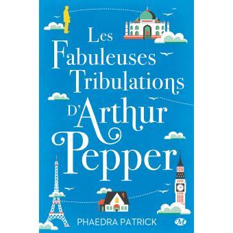 [Phaedra, Patrick] Les fabuleuses tribulations d'Arthur Pepper Patric10