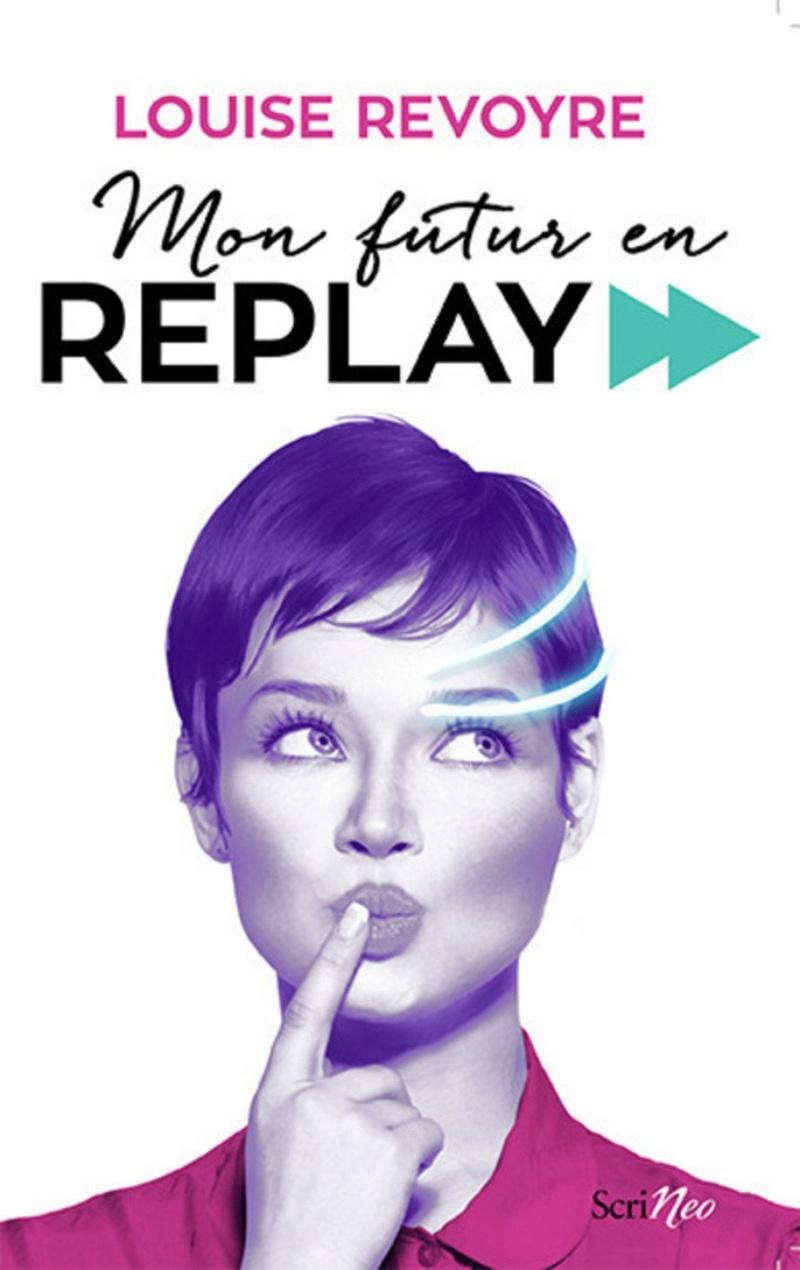 [Revoyre, Louise] Mon futur en replay Revoyr10