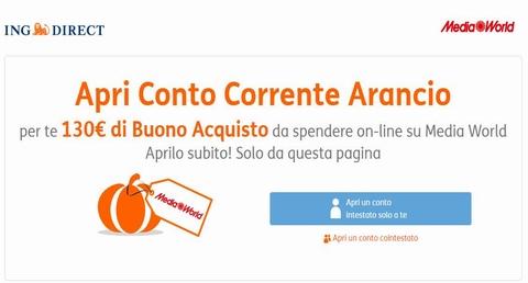 CONTO CORRENTE ARANCIO regala BUONO MEDIAWORLD € 130 [scaduta il 30/09/2017] Cattur12