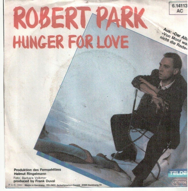 Сингл Robert Park - Hunger For Love (Frank Duval composer) Robert10
