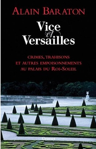 Vice et Versailles , d'Alain Baraton Barato10