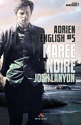 LANYON Josh - ADRIEN ENGLISH - tome 5 : marée noire 518sdr10