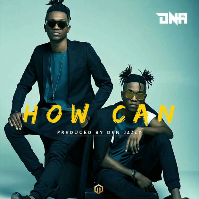 Mavin Records Presents: DNA – How Can (Prod. By Don Jazzy) Dna-ho10