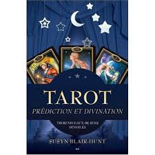 "Susyn Blair-Hunt :"" Tarot , prédiction et divination""  Index10"