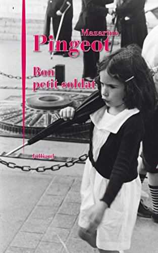 [Pingeot, Mazarine] Bon petit soldat 51a6qn10