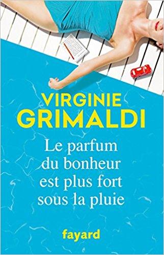[Grimaldi, Virginie] Le parfum du bonheur est plus fort sous la pluie Virgin10