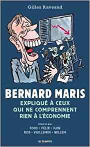 Librairie Vivement Dimanche : Bernard Maris expliqué à ceux qui ne comprennent rien à l'économie Bernar10