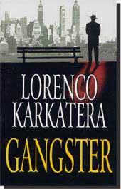 Lorenco Karkatera Gangst10