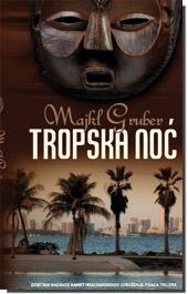 Majkl Gruber Tropsk11