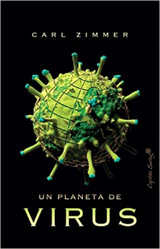 """Un planeta de virus"" (Carl Zimmer). [2 reseñas] 41qebu10"