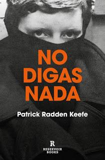 """Libro: """"No digas nada"""" (Patrick Radden). [Norte de Irlanda, """"Gerry"""" Adams, HistoriaC] No2bdi10"""