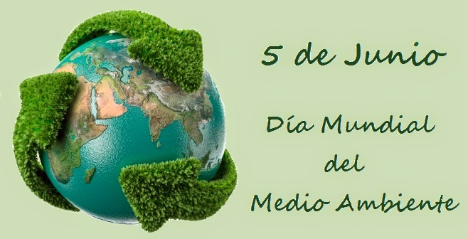 DIA MUNDIAL DEL MEDIO AMBIENTE.5 DE JUNIO. 421110