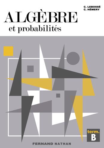 Manuels de mathématiques anciens (principalement pour le lycée) - Page 2 N_n_tl10