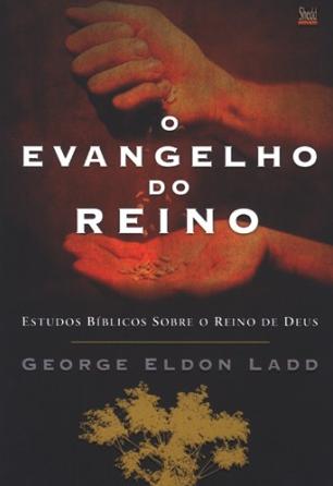 [Livro] O Evangelho do Reino - George Eldon Ladd Livro_10