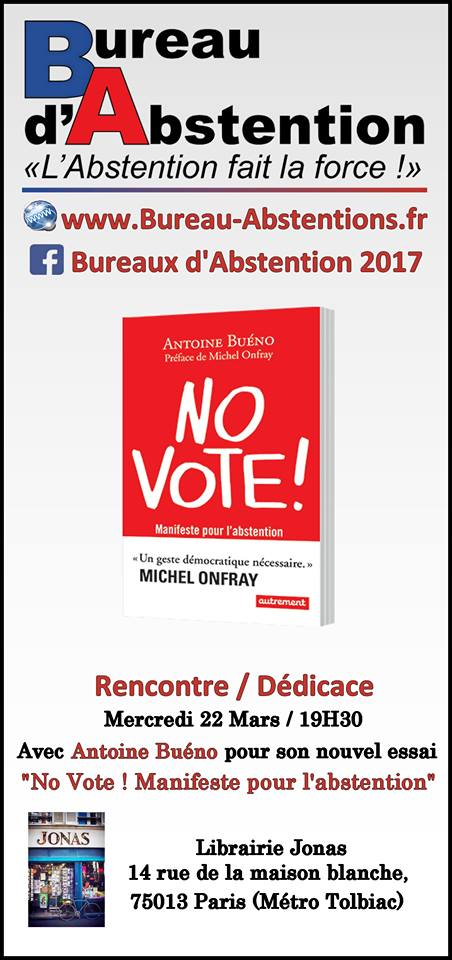 """Dédicace d'Antoine Buéno à PARIS, pour la sortie de son livre """"NO VOTE"""" Flyer-11"""