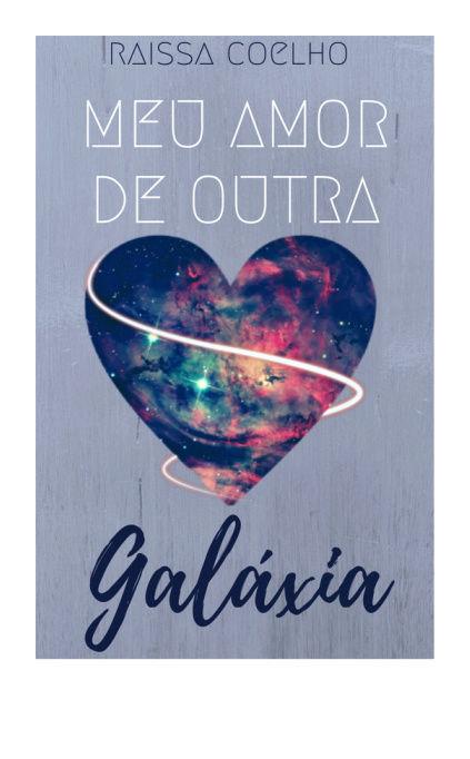 [Fanfic] Meu amor de outra galáxia, Além dos Muros, Além da Fronteira Meuamo10