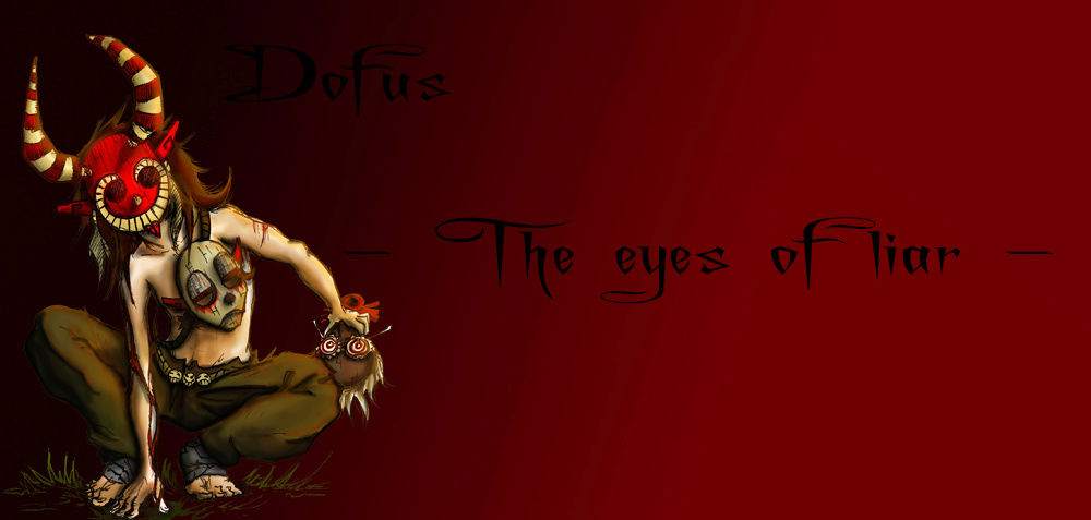 - The eyes of liar -