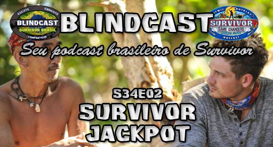 Blindcast s34e02 - Survivor Jackpot Capa_f11