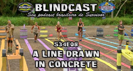 Blindcast s34e08 - A Line Drawn in Concrete LIVE Capa_f18