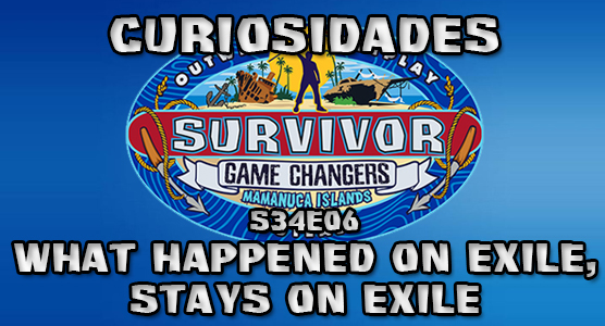 CURIOSIDADES s34e06 - What Happened on Exile, Stays on Exile Curios13