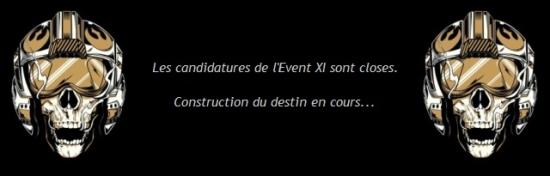 Candidatures Event XI closes : veuillez patienter quelques jours... Candid11