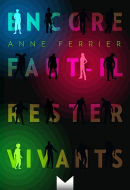 [Avis] Encore faut-il rester vivants ♣ Anne Ferrier Livre_10