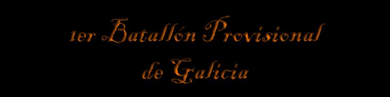 1er Batallón Provisional de Galicia, todo patriota es bienvenido. Sin_ty11
